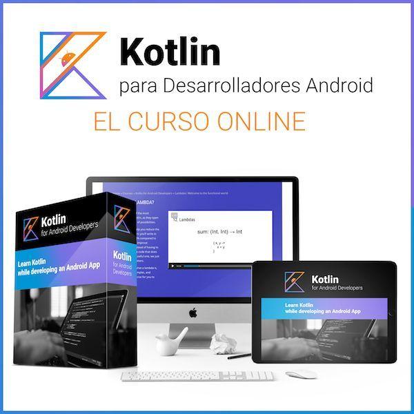 Kotlin para Desarrolladores Android